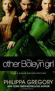 The Other Boleyn Girl por Philippa Gregory