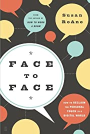 Face to Face: How to Reclaim the Personal…