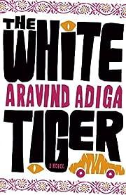 The White Tiger: A Novel de Aravind Adiga