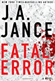 Fatal Error: A Novel (Ali Reynolds), Jance, J.A.