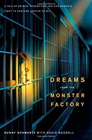 Dreams from the Monster Factory: A Tale of…