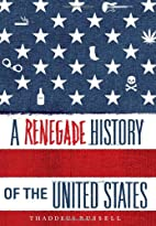 A Renegade History of the United States by…