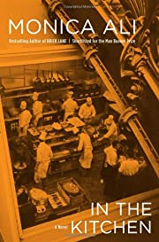 In the Kitchen: A Novel de Monica Ali