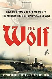 The Wolf : how one German raider terrorized…
