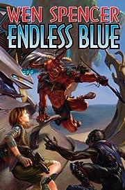 Endless Blue av Wen Spencer