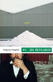 101 Reykjavik: A Novel de Hallgrímur…