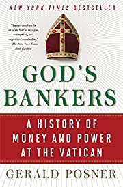 God's Bankers: A History of Money and…