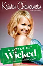 A Little Bit Wicked: Life, Love, and Faith…