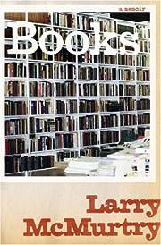Books : a memoir de Larry McMurtry