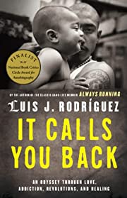 It Calls You Back: An Odyssey through Love,…