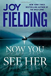 Now You See Her de Joy Fielding