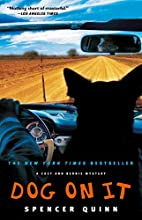 Dog on It: A Chet and Bernie Mystery (Chet…