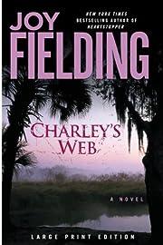 Charley's Web: A Novel por Joy Fielding