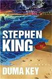Duma Key / By Stephen King