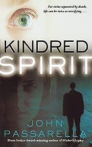 Kindred Spirit – tekijä: John Passarella