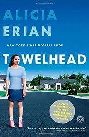 Towelhead: A Novel por Alicia Erian