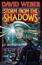 Storm from the Shadows av David Weber