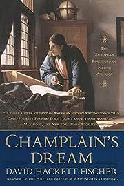 Champlain's Dream av David Hackett…