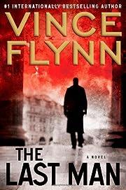 The Last Man (Mitch Rapp) av Vince Flynn