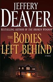 The Bodies Left Behind: A Novel de Jeffery…
