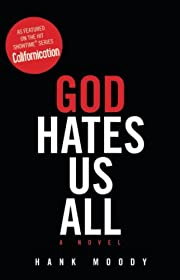 God Hates Us All por Hank Moody