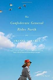 The Confederate general rides north : a…