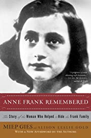 Anne Frank Remembered: The Story of the…