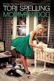 Mommywood af Tori Spelling