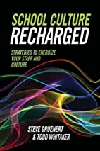 School Culture Recharged: Strategies to…