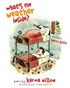 What's the Weather Inside? by Karma…