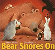 Bear snores on por Karma Wilson