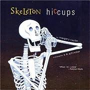 Skeleton Hiccups av Margery Cuyler