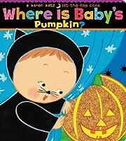 Where Is Baby's Pumpkin? av Karen Katz