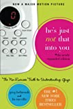 He's Just Not That into You (2004) (Book) written by Greg Behrendt, Liz Tuccillo
