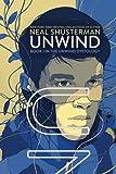 Unwind (Unwind Dystology) de Neal Shusterman