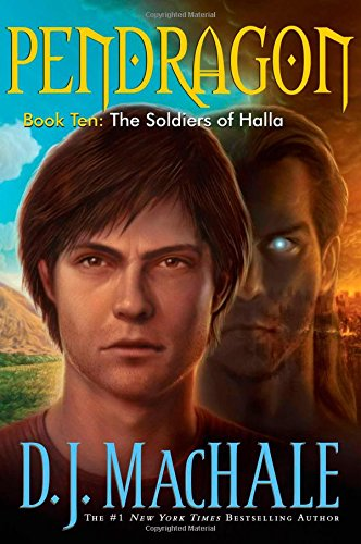 The Soldiers of Halla (Pendragon), MacHale, D.J.