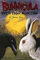Bunnicula meets Edgar Allan Crow by James…