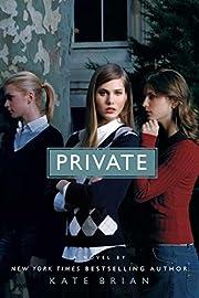 Private (Private, Book 1) av Kate Brian