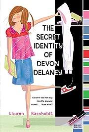 The secret identity of Devon Delaney –…