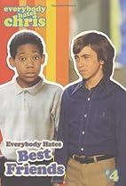 Everybody Hates Best Friends (Everybody…