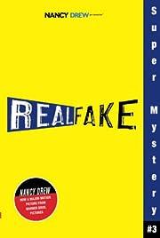 Real Fake (Nancy Drew: Girl Detective Super…