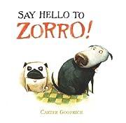 Say Hello to Zorro! av Carter Goodrich