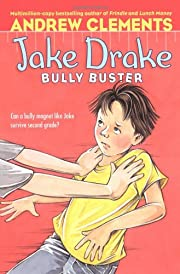 Jake Drake, Bully Buster de Andrew Clements
