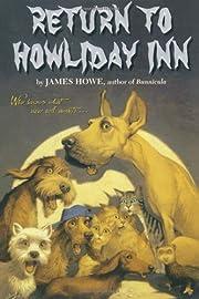 Return to Howliday Inn (Bunnicula and…