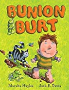 Bunion Burt by Marsha Hayles