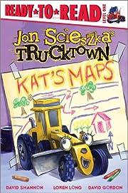 Kat's Maps (Jon Scieszka's Trucktown) de Jon…