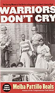 Warriors Don't Cry: A Searing Memoir of the…