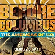 Before Columbus: The Americas of 1491 de…