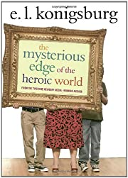 The Mysterious Edge of the Heroic World af…