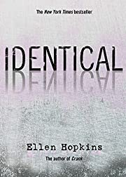 Identical – tekijä: Ellen Hopkins